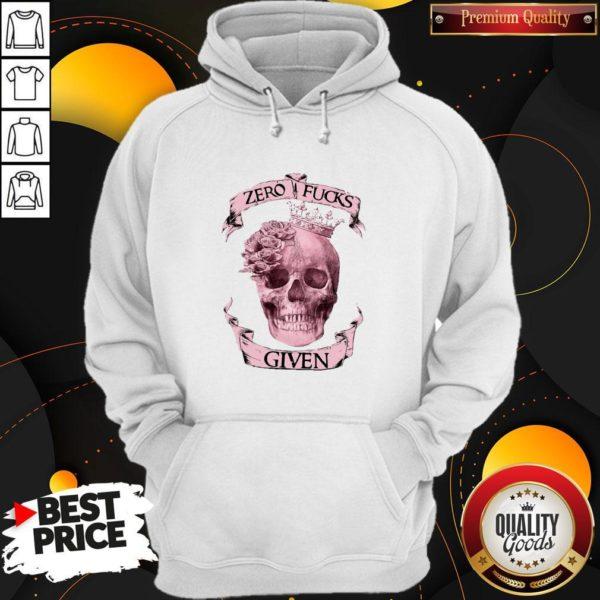 Nice Skull Queen Zero Fucks Given Hoodie