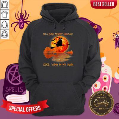 On A Dark Desert Highway Black Cat Witch Halloween Hoodie