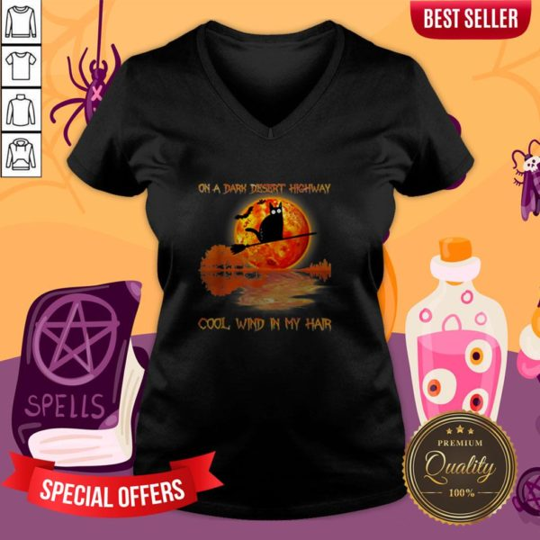 On A Dark Desert Highway Black Cat Witch Halloween V-neck