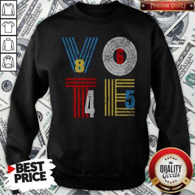Retro Anti Trump Vote 8645 Democrat Voter Sweatshirt