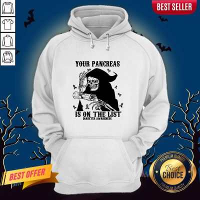 Skeleton Your Pancreas Is On The List Diabetes Awareness Hoodie