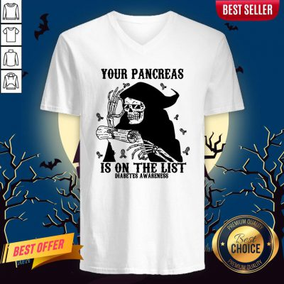 Skeleton Your Pancreas Is On The List Diabetes Awareness V-neck