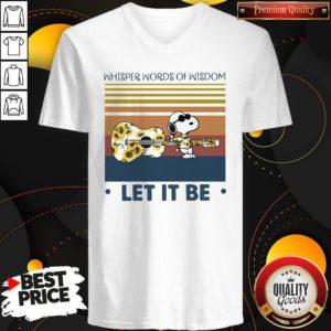 Snoopy Whisper Words Of Wisdom Let It Be Vintage V-neck