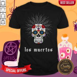 Sugar Skull Dia De Los Muertos Day Dead Shirt