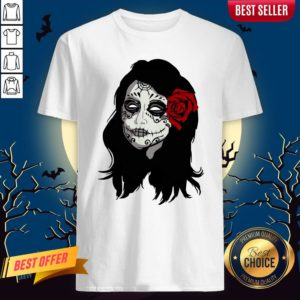 Sugar Skull Girl Day Of The Dead Dia De Muertos Shirt