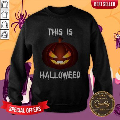 This Is Halloweed Retro Pumpkins Day Dead Sweatshirt