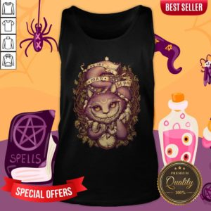 We Are All MAD Here Cheshire Cat Halloween Tank Top
