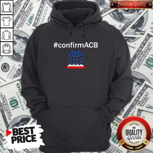 Confirm ACB Amy Coney Barrett Supreme Court America Flag USA Hoodie - Design By Waretees.com