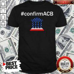 Confirm ACB Amy Coney Barrett Supreme Court America Flag USA Shirt - Design By Waretees.com