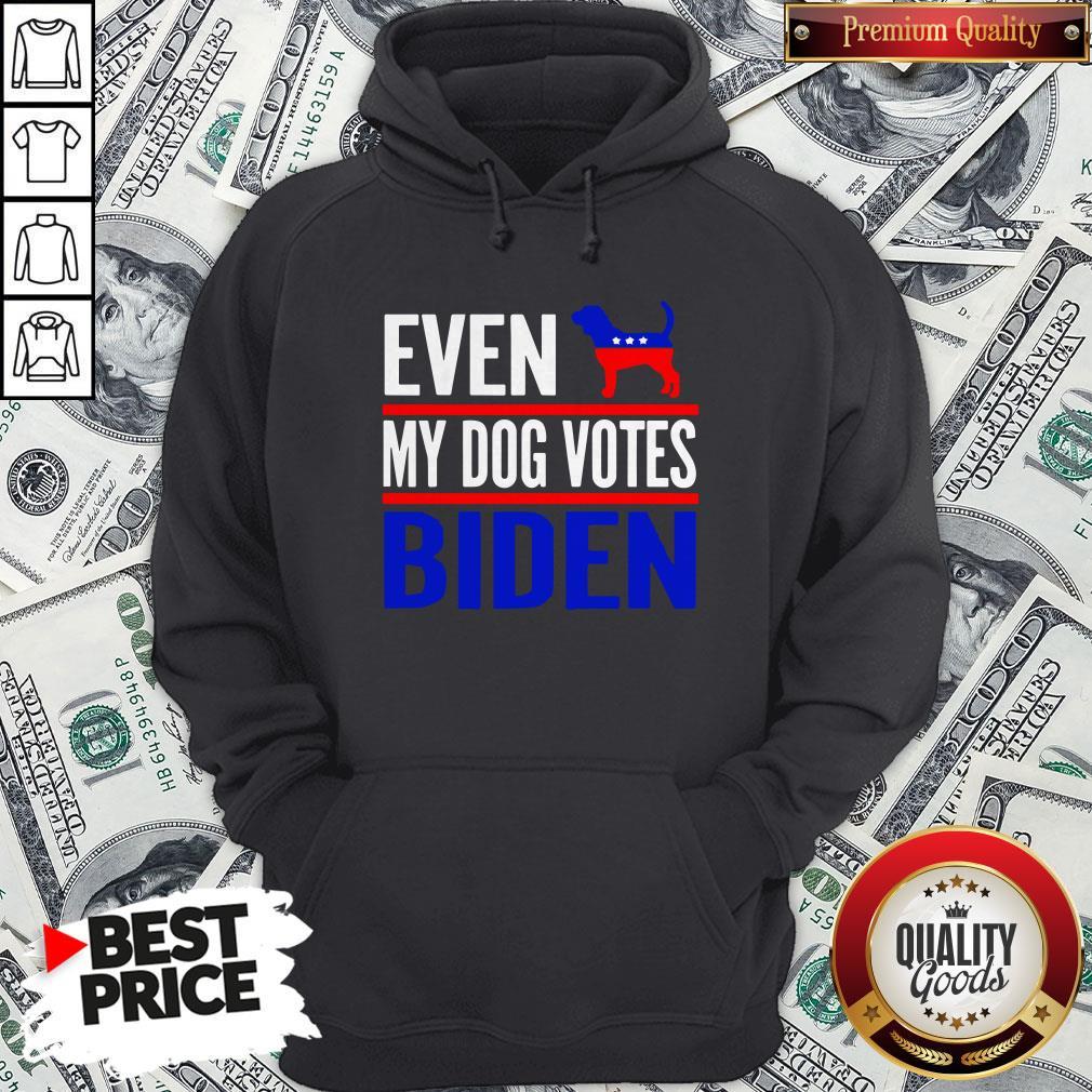 Even My Beagle Dog Votes Biden Democrat Election Hoodie - Design By Waretees.com