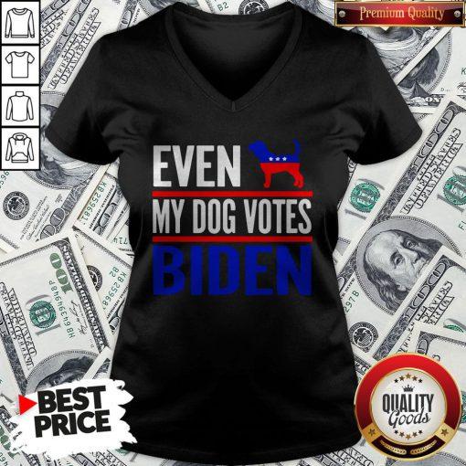 Even My Beagle Dog Votes Biden Democrat Election V-neck - Design By Waretees.com