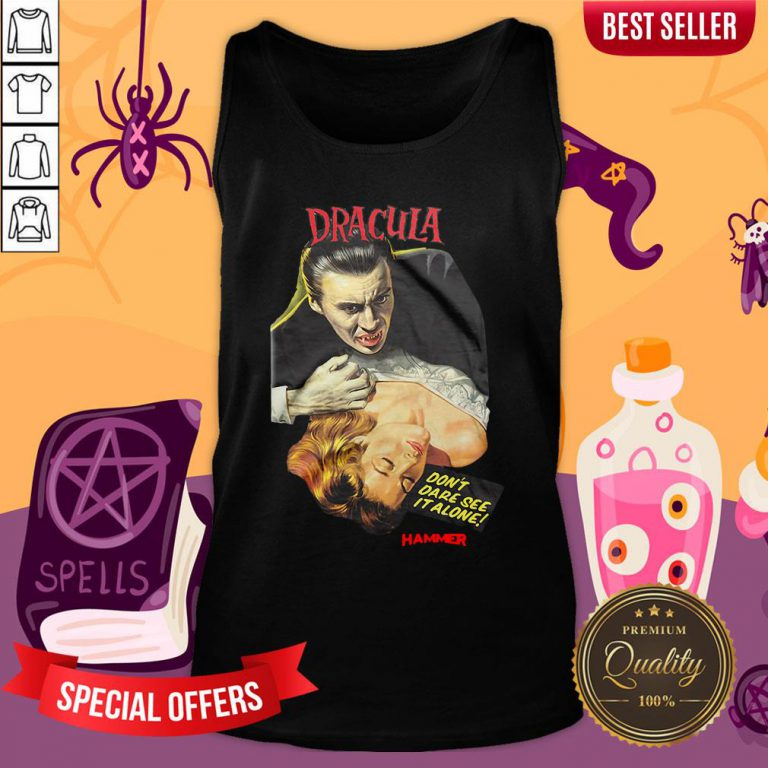 Funny Hammer Horror Dracula Don't Dare See It Alone Tank Top - Design By Waretees.com