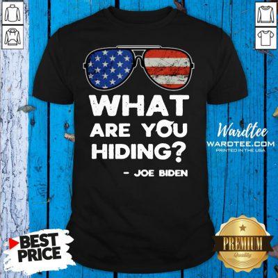 Funny What Are You Hiding – Presidential Debate 2020 Joe Biden Shirt Design By Waretees.com
