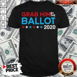 Grab Him By The Ballot Joe Biden And Kamala Harris 2020 Shirt - Design By Waretees.com