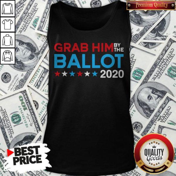 Grab Him By The Ballot Joe Biden And Kamala Harris 2020 Tank Top - Design By Waretees.com