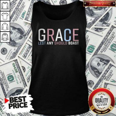 Grace Lest Any Should Boast Tank Top
