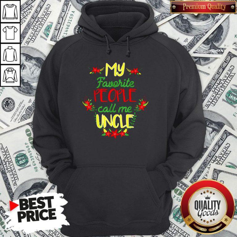 Happy My Favorite People Call Me Uncle Christmas Hoodie - Design By Waretees.com