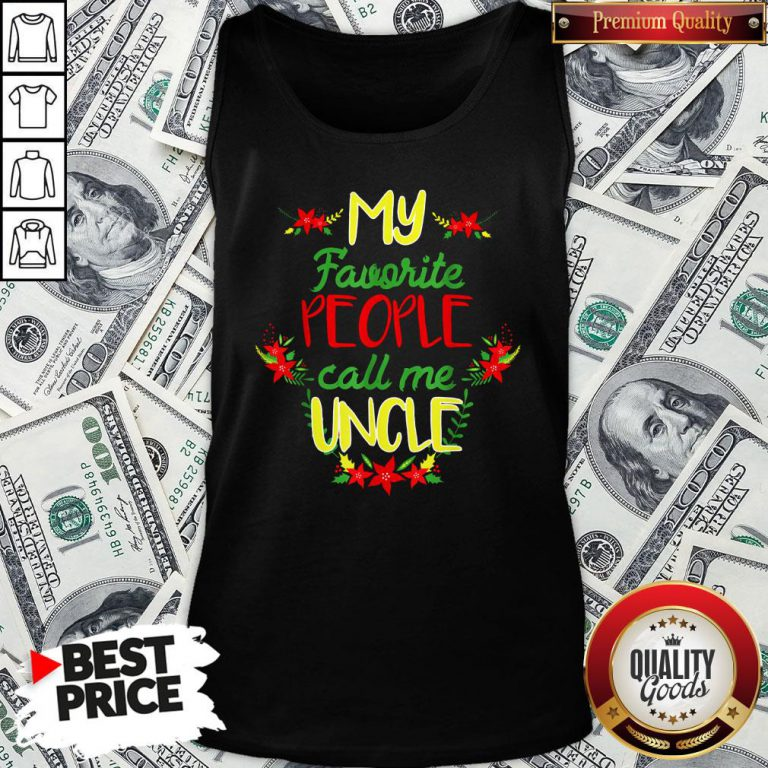 Happy My Favorite People Call Me Uncle Christmas Tank Top - Design By Waretees.com