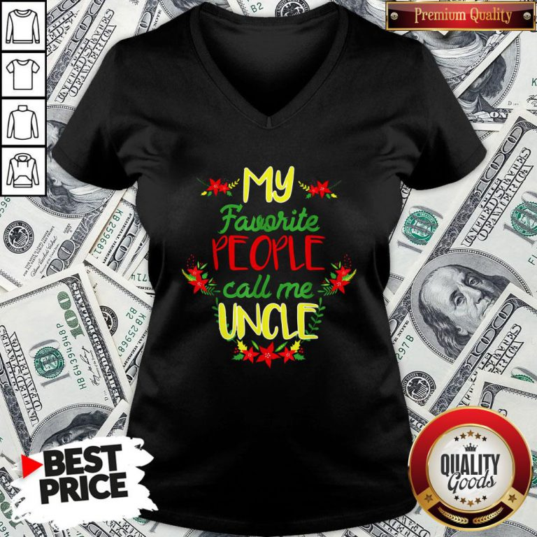 Happy My Favorite People Call Me Uncle Christmas V-neck - Design By Waretees.com