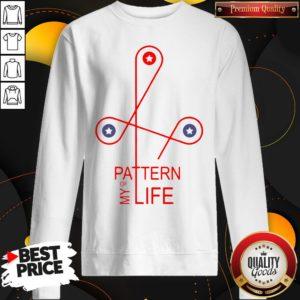 Happy Pattern Of My Life Sweatshirt - Design By Waretees.com