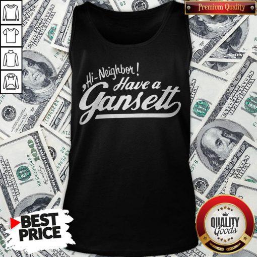 Hi Neighbor Have A Gansett Tank Top - Design By Waretees.com