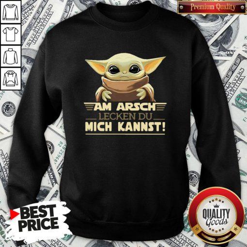 Hot Baby Yodda Am Arsch Lecken Du Mich Kannst Sweatshirt - Design By Waretees.com