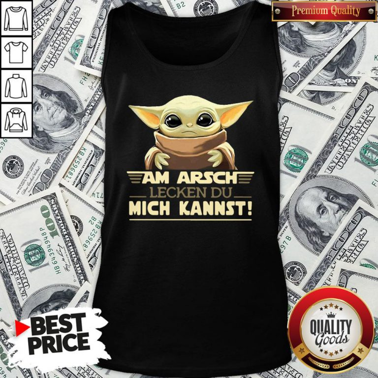 Hot Baby Yodda Am Arsch Lecken Du Mich Kannst Tank Top - Design By Waretees.com