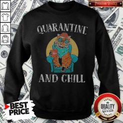 Hot Cat Quarantine And Chill 2020 Sweatshirt - Design By Waretees.com