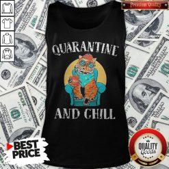 Hot Cat Quarantine And Chill 2020 Tank Top - Design By Waretees.com