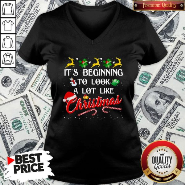 Hot It's Beginning To Look A Lot Like Christmas V-neck - Design By Waretees.com