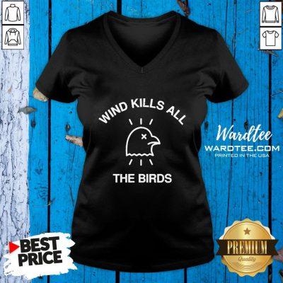 Hot Trump Debate 2020 Quote Wind Kills All The Birds V-Hot Trump Debate 2020 Quote Wind Kills All The Birds V-neck Design By Waretees.com