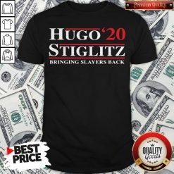 Hugo Stiglitz 2020 Bringing Slayers Back Shirt - Design By Waretees.com