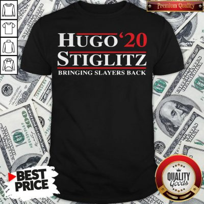 Hugo Stiglitz 2020 Bringing Slayers Back Shirt - Design By Waretees.com