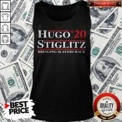 Hugo Stiglitz 2020 Bringing Slayers Back Tank Top - Design By Waretees.com