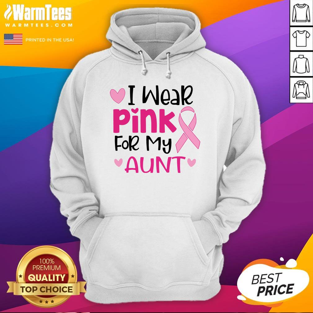 I Wear Pink For My Aunt Hoodie - Design By Waretees.com