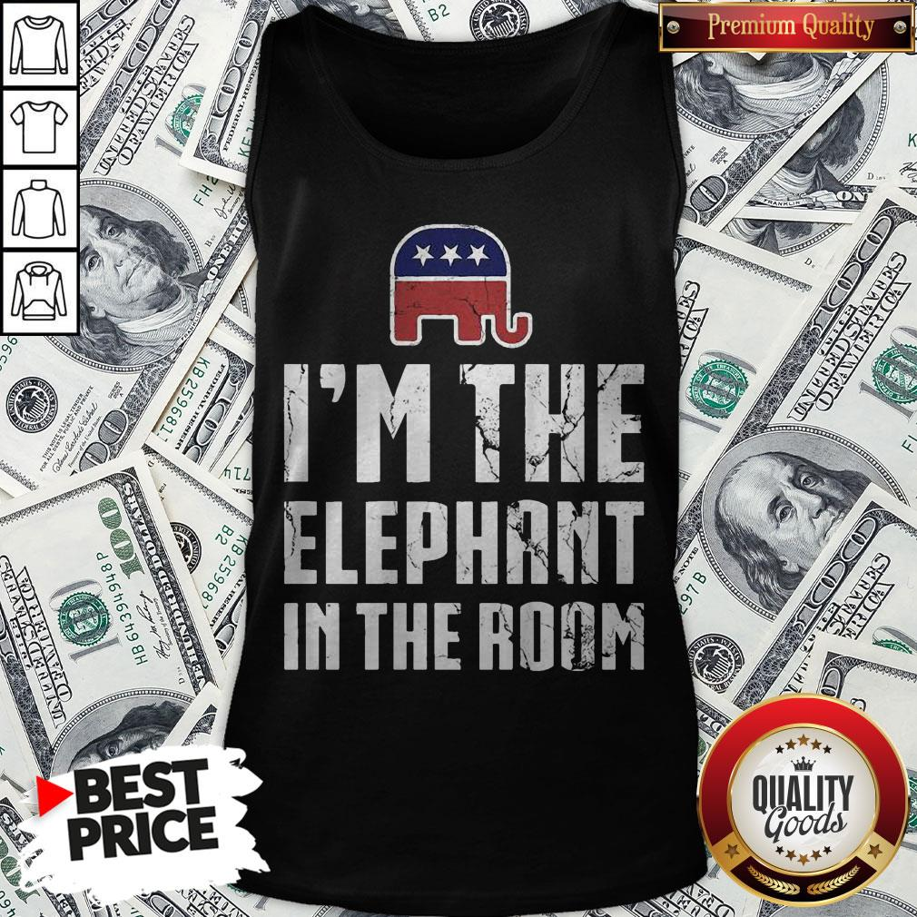 I'm The Elephant In The Room Republican Conservative Pride Tank Top - Design By Waretees.com