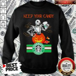 Jack Skellington Keep Your Candy I'll Have Starbuck Coffee Sweatshirt - Design By Waretees.com