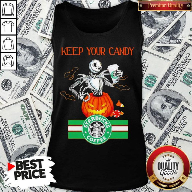 Jack Skellington Keep Your Candy I'll Have Starbuck Coffee Tank Top - Design By Waretees.com