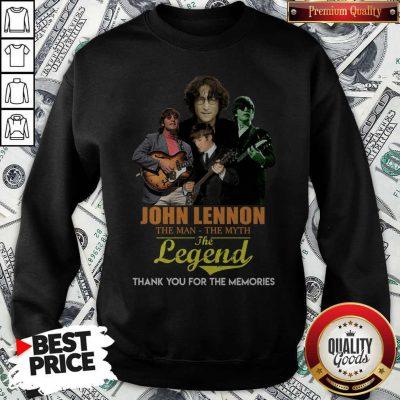 John Lennon The Man The Myth The Legend Thank You For The Memories SweatshirtJohn Lennon The Man The Myth The Legend Thank You For The Memories Sweatshirt