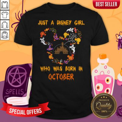 Just A Disney Girl Who Was Born In October Halloween Shirt