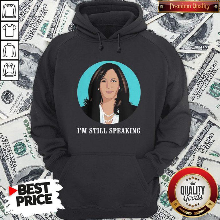 Kamala Harris I'm Still Speaking Hoodie - Design By Waretees.com
