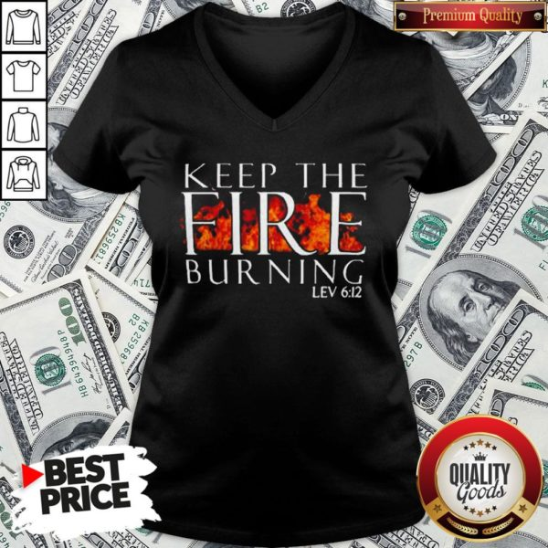 Keep The Fire Burning Lev 612 V-neck - Design By Waretees.com