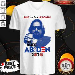 Lebowski Bowling Shut The Fuck Up Donny The Dude Biden 2020 V-neck - Design By Waretees.com