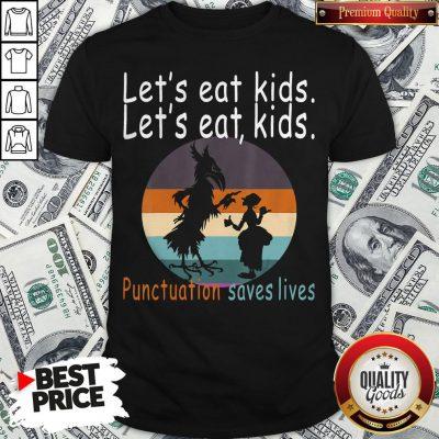 Lets Eat Kids Punctuation Saves Lives Teacher Halloween Vintage Retro Shirt - Design By Waretees.com