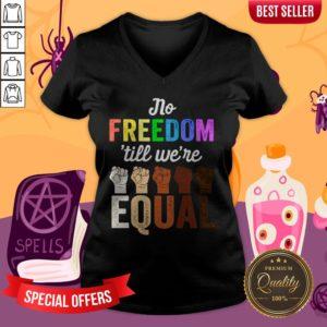 LGBT Black Pride No Freedom Till We'Re Equal V-neck