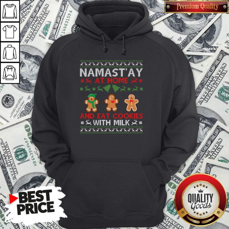 Love Namastay At Home And Eat Cookies With Milk Christmas Hoodie - Design By Waretees.com