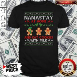 Love Namastay At Home And Eat Cookies With Milk Christmas Shirt - Design By Waretees.com