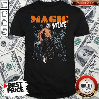 Michael Myers Magic Mike Halloween Shirt