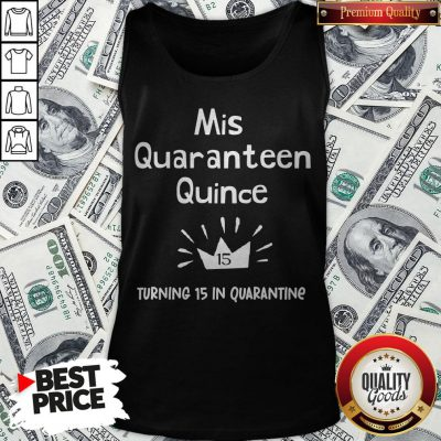 Mis Quince 15 Quaranteen Birthday Teenager Quinceanera Tank Top - Design By Waretees.com