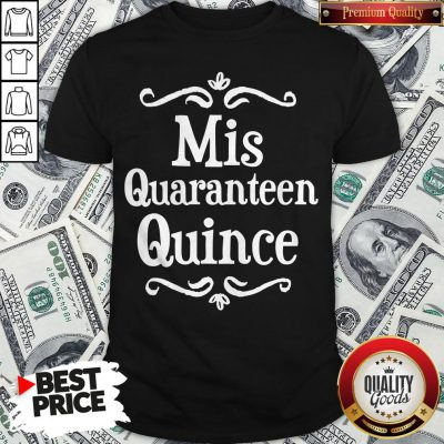 Mis Quince 15 Quaranteen Birthday Teenager Shirt - Design By Waretees.com